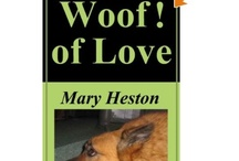 Woof! / Our favorite Dogs and their stories / by Mary Heston