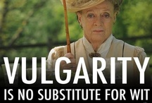 Wit and Wisdom of Downton Abbey / Beautiful to watch, even better to listen to.