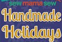 handmade holidays from sew mama sew / tutorials for handmade holidays from sew mama sew / by daisy and jack