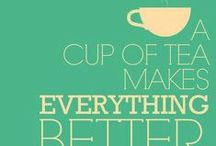 The Art of Tea / Prints, art and quotes about our favorite beverage...tea!