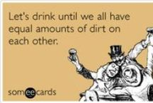 Drinking / by someecards