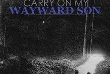 Carry On, My Wayward Son... / The Family Business