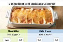 Make ahead dishes / Meals you can make ahead of time to refrigerate or freeze for a later dinner.