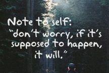 Quotes / by Zoe-Anne McKenna