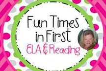 Fun Times in First ELA/Reading Products / Here you will find products to support instruction of standards in English, Language Arts, and Reading. / by Nancy Taylor-Davis