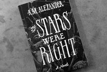 The Stars Were Right / Images that inspired my Lovecraftian urban fantasy novel THE STARS WERE RIGHT now available everywhere. Find out more and read an excerpt at: http://thestarswereright.kmalexander.com