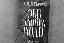 Old Broken Road / Images that inspired the narrative, characters, and setting of my Lovecraft-influenced urban-fantasy novel OLD BROKEN ROAD out now! Buy it today at: http://oldbrokenroad.com.