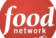 Food Network / by Shannon Crosslin