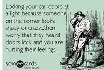 Haha! / by Kelly Mary
