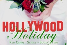 My Books - Hollywood Holiday  / Book 2 - Red Carpet Romance series - the sequel to Hollywood Ever After. Coming Christmas 2012 - a fun way to keep warm this holiday season ;)!