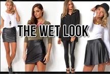 The Wet Look / Faux Leather, Glossy and Matte Wet Look