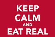 Keep calm and eat Paleo! / by The Paleo Network