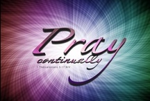 † Prayer....Our Heavenly Father..... † / Prayer Changes Things.... God is everywhere....so you can pray anywhere! / by Linda Kullman
