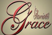 † Grace....Amazing! † / GRACE:  undeserved, unmerited, unearned favour.  God's Riches At Christ Expense.  We are saved by Grace through Faith.  / by Linda Kullman