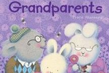 Grandparents Day / Books that celebrate the joy of grandparents!
