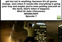 Moonlight & Mick's Quotes
