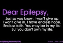 Epilepsy and Me / Epilepsy affects my life and the life of my family and friends daily in so many ways, but it does not control our lives. / by Beth Betts-Smith