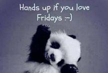 I call it Friday's eve...