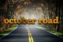 October Road / October Road is an American television drama (2007-09)