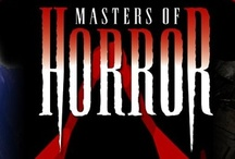 Masters of Horror / Masters of Horror is an informal social group of international film writers and directors specializing in horror movies and an American television series (2005-07)