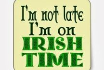 Irishisms / Let's explore Irish sayings, words of wisdom, blessings, and expressions.