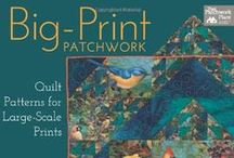 Large scale print quilts / by Rebecca Biddle