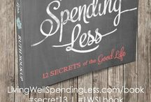 Live Well Spending Less! / by Leah Merritt