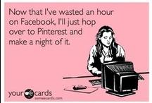 Too true! / by Adrienne Poirier