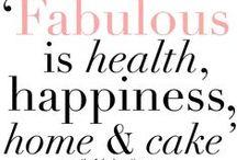 Sayings We Love!