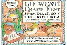 Holiday 2015 Go West! Craft Fest / The GO WEST! Craft Fest *holiday* Sunday, Dec, 13 from 10-4 at the Rotunda 40th & Walnut, Philadelpha, Pa. A taste of what you will see when you come!