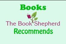 BOOKS The Book Shepherd Recommends / I've always loved books and today, I have the honor with working with so many books that authors create. Now, I get to share the with you as well. A variety of genres for your reading and learning pleasure.