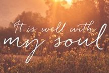 It is Well with My Soul / Whatever my lot, Thou has taught me to say, It is well, it is well, with my soul.
