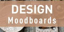 Design: Moodboards