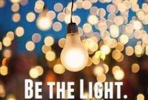 Inspiration: Shine / Shine On! Light up a room! Be a cheerful, inspiring light to others.