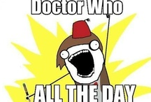 I ♥♥ the Doctor / by Erika Huggins