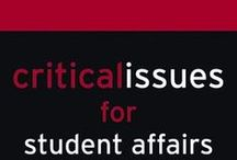 Student Affairs Life / Board about Higher Education and Student Affairs / by Bridgette Wynn