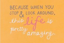 My View on Life - Quotes / by Brittani Roberts