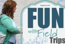 | field trips | wellplannedgal / Homeschool field trips and travel tips and ideas.