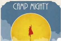 Camp Mighty on Film
