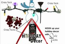 Holiday decorating with CraZy TACKz / Ideas, easy to extravagant for decorating for the holiday with CraZy TACKz, the TACK with a HOOK.