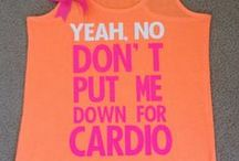 Don't put me down for cardio... / by Marlee Anderton