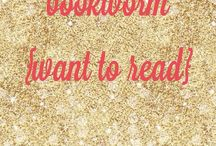 bookworm {want to read} / books to read