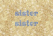 sister sister / shares with my sister