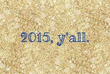 2015, y'all / inspirations and encouragements for this year