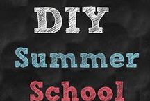 DIY Summer School / Encourage summer learning in your home.  This board finds the best, most up-to-date ideas for learning. / by Kristen Mason