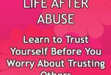 Life after abuse / abuse, abusive relationships, healing, empowerment, living,