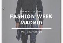 Mercedes-Benz Fashion Week Madrid | Spring-Summer 2018 / Los desfiles de la semana de la moda de Madrid, en su edición Spring-Summer 2018