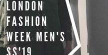 London Fashion Week Men's Spring-Summer 2019 / Los mejores desfiles y las presentaciones en la edición Spring-Summer 2019 de la London Fashion Week Men's