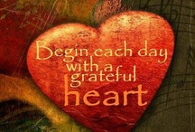 Give Thanks...Always / To be thankful everyday... / by Neat Dream Spaces Home Organizing