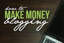 Blogging, Making Money & More